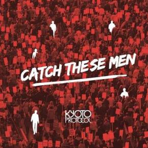 CATCH THESE MEN IF YOU CAN – Kyoto Protocol officially launches new album with nationwidetour