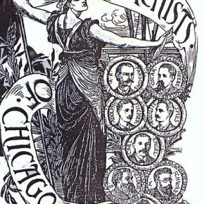 The Chicago Anarchists – A May Day Story