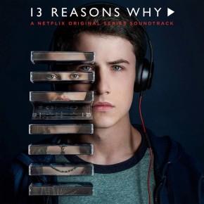 13 Reasons Why You Should Watch Thirteen ReasonsWhy